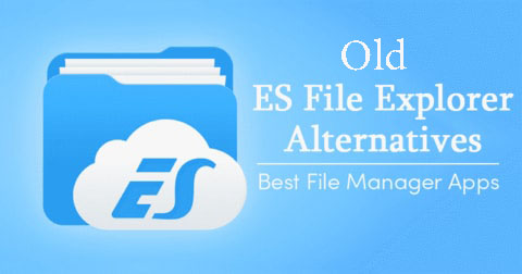 نسخه قدیمی ES File Explorer